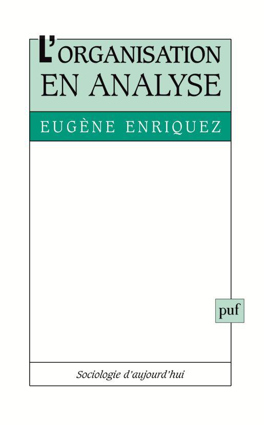 L'Organisation En Analyse (4eme Ed)