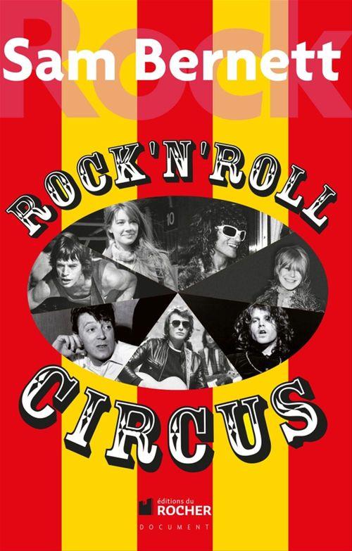 Rock and Roll Circus  - Sam BERNETT