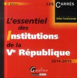 Vente Livre Numérique : L'essentiel des institutions de la Ve République 2014-2015 - 2e édition  - Gilles Toulemonde