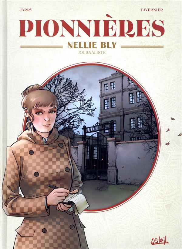 Pionnières ; Nellie Bly, journaliste