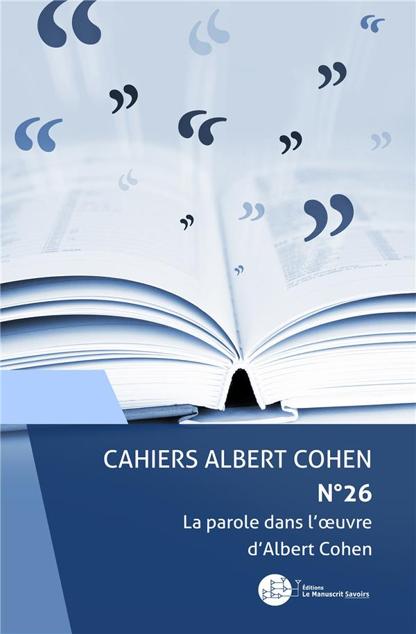 La parole dans l'oeuvre d'Albert Cohen