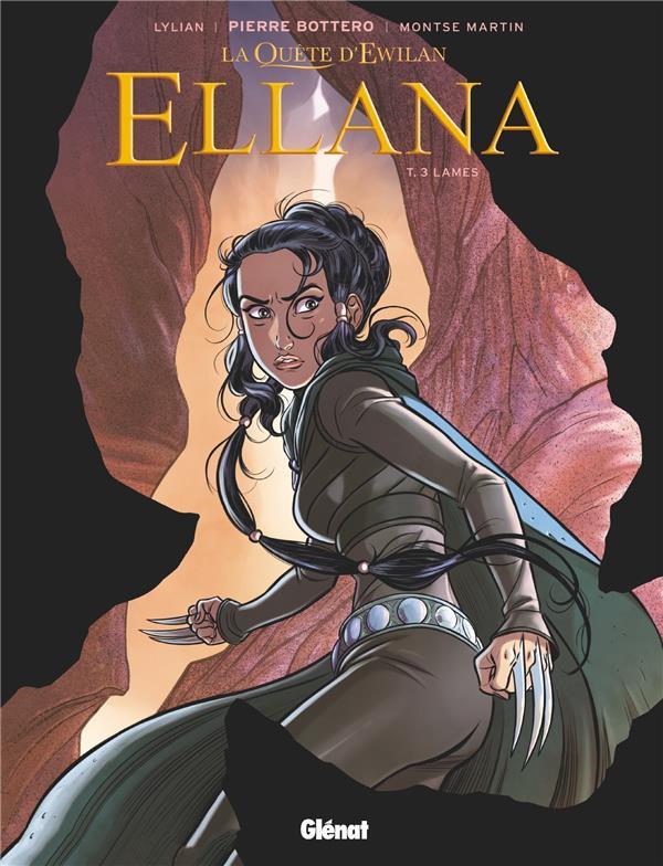 la quête d'Ewilan - Ellana t.3 ; lames