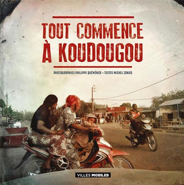 TOUT COMMENCE A KOUDOUGOU