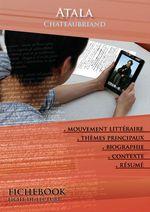 Vente Livre Numérique : Fiche de lecture Atala - Résumé détaillé et analyse littéraire de référence  - François-René de Chateaubriand