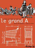 Vente EBooks : Le grand A  - Xavier Bétaucourt