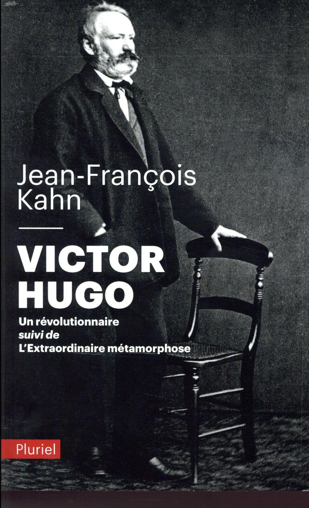 Victor Hugo, un révolutionnaire
