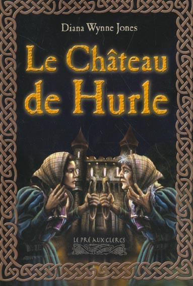 Hurle T.1 ; le château de Hurle