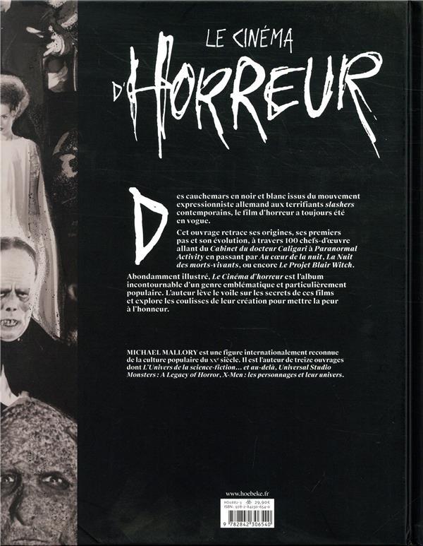 Le cinéma d'horreur ; histoires de films cultes