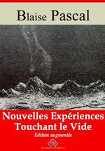 Vente Livre Numérique : Nouvelles expériences touchant le vide - suivi d'annexes  - Blaise Pascal