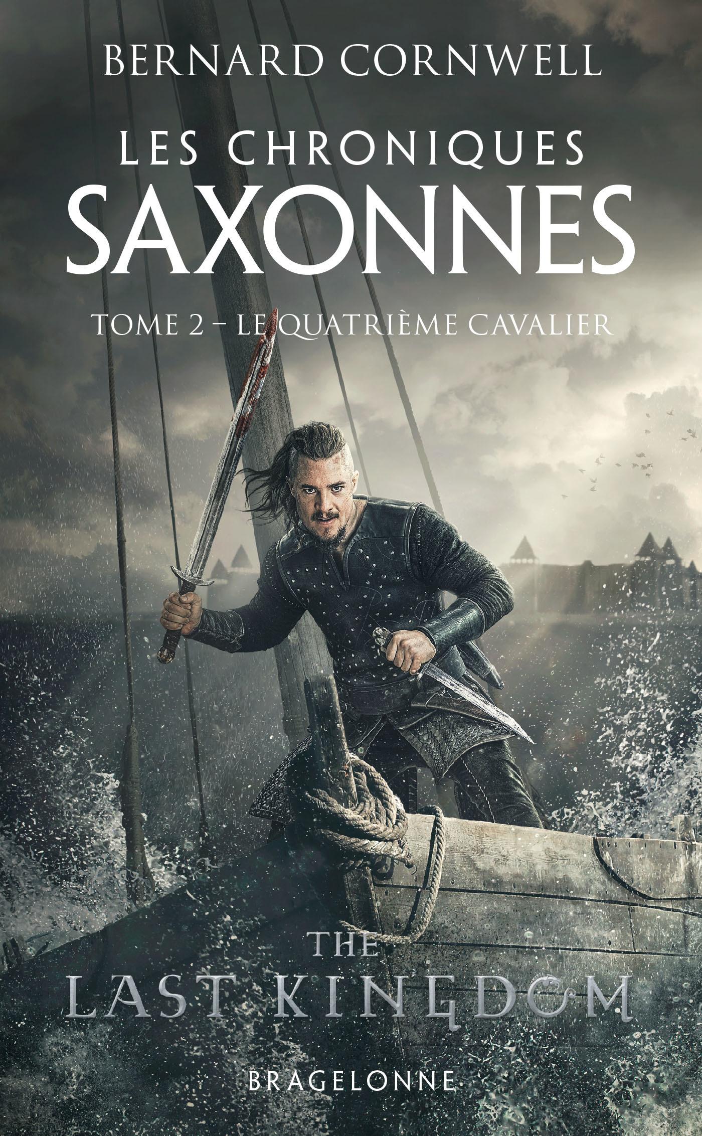 Les chroniques saxonnes T.2 ; le quatrième cavalier