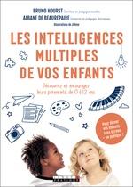 Vente Livre Numérique : Les intelligences multiples de vos enfants  - Bruno Hourst - Albane de Beaurepaire - Jileme