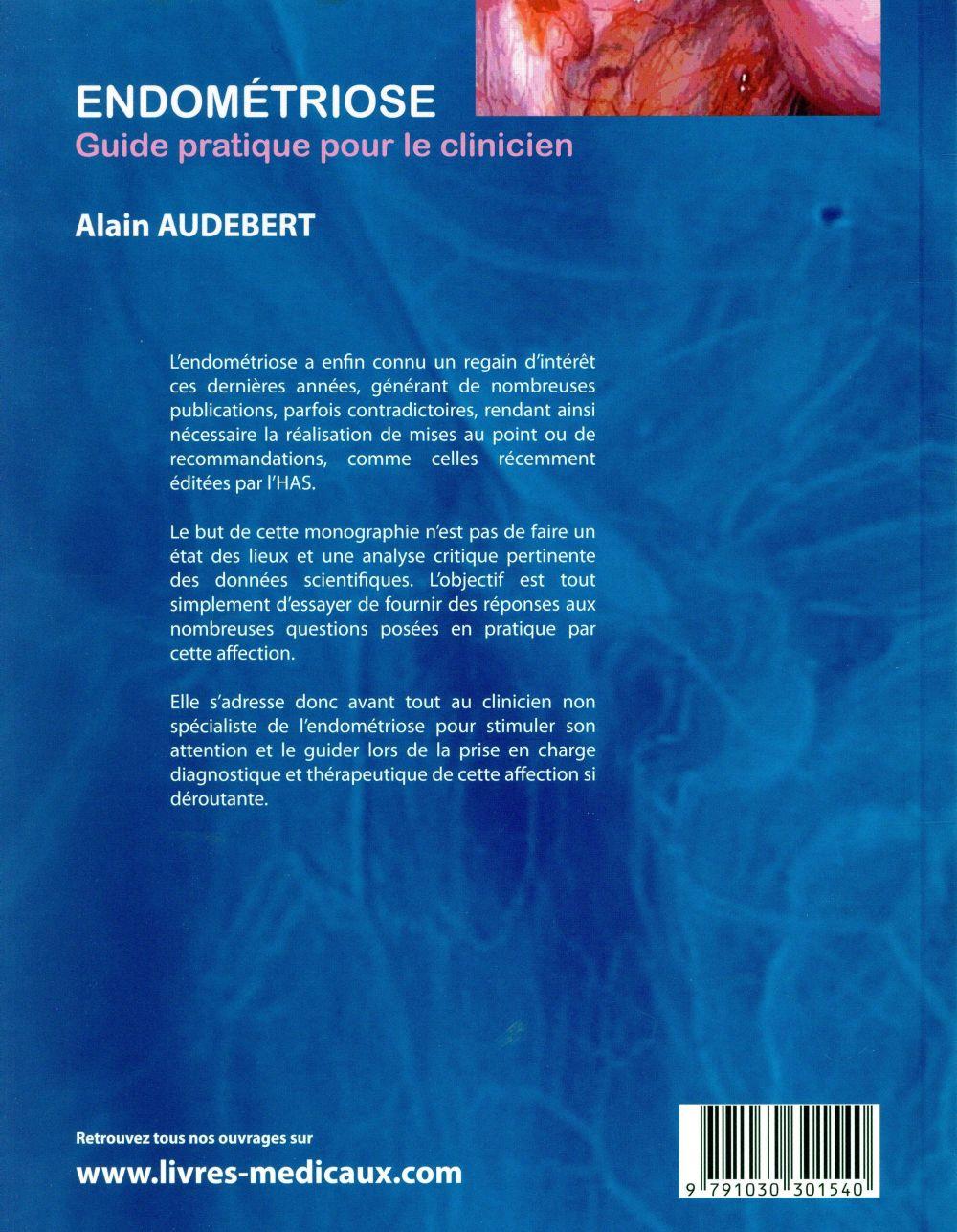 Endométriose ; guide pratique pour le clinicien
