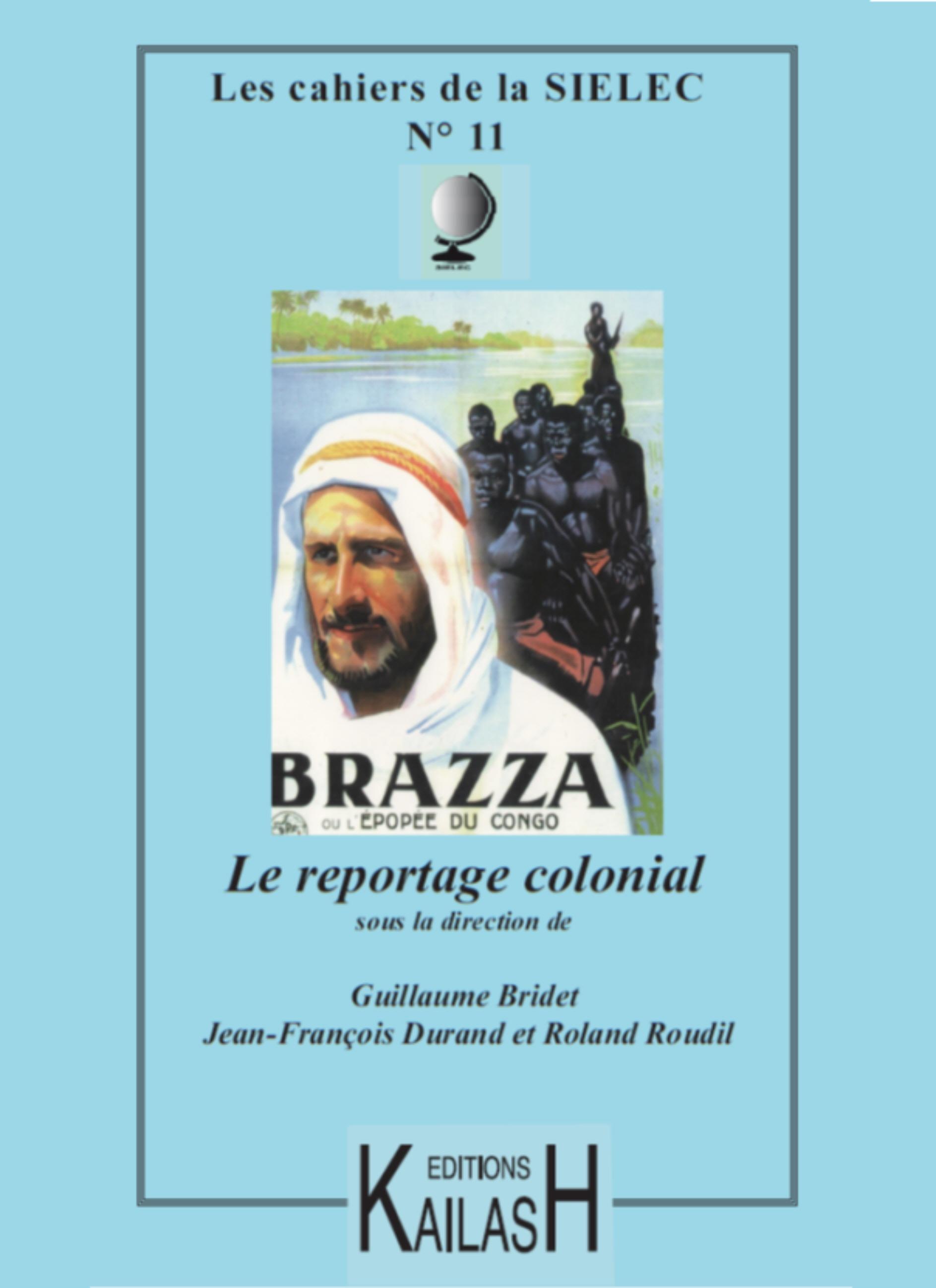 Le reportage colonial