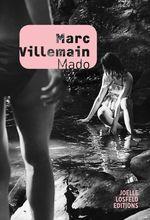 Vente Livre Numérique : Mado  - Marc Villemain