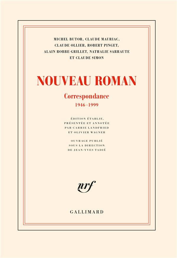 Le nouveau roman ; correspondance 1946-1999