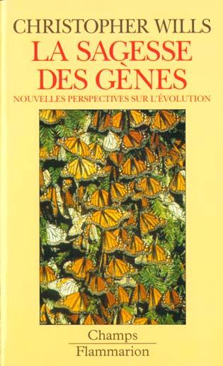 La sagesse des genes - nouvelles perspectives sur l'evolution