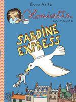 Vente Livre Numérique : Louisette la taupe (Tome 2) - Sardine express  - Bruno Heitz
