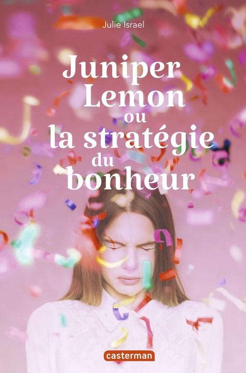 Juniper lemon ou la strategie du bonheur