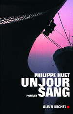 Vente Livre Numérique : Un jour sang  - Philippe Huet