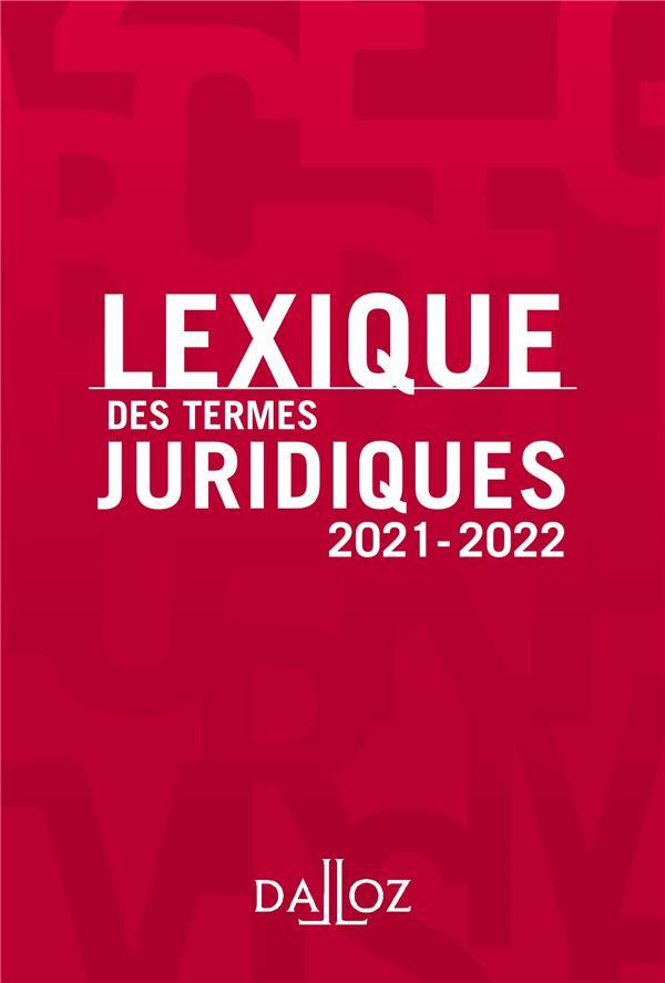lexique des termes juridiques (édition 2021-2022)