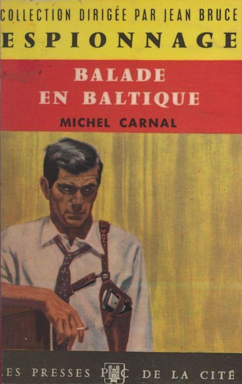 Balade en Baltique  - Michel Carnal