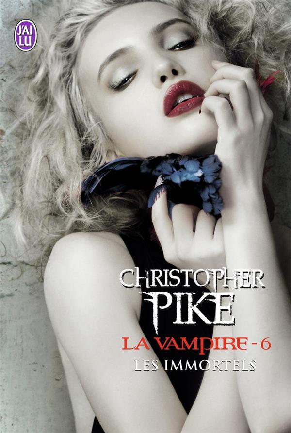 La vampire t.6 ; les immortels