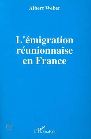 L'émigration réunionnaise en France