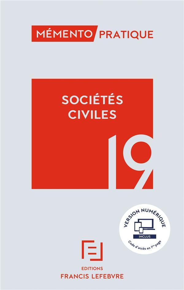 Mémento pratique ; sociétés civiles (édition 2019)
