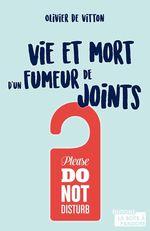 Vente Livre Numérique : Vie et mort d'un fumeur de joints  - Olivier de Vitton