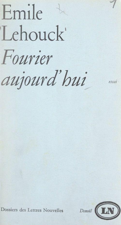 Fourier, aujourd'hui