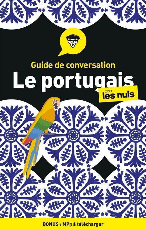Guide de conversation Portugais pour les Nuls, 4e édition