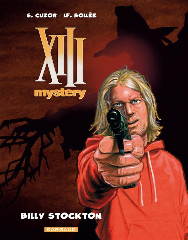XIII Mystery T.6 ; Billy Stockton