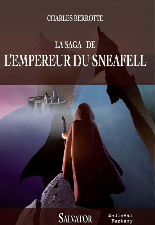 La saga de l'empereur du Sneafell