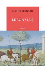 Vente EBooks : Le Bon Sens  - Michel.. Bernard