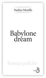 Vente Livre Numérique : Babylone dream  - Nadine Monfils