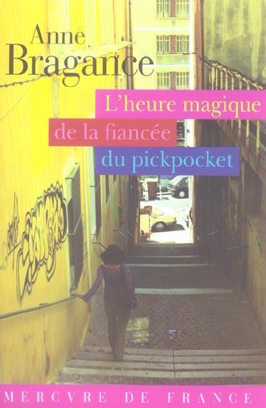 L'heure magique de la fiancee du pickpocket