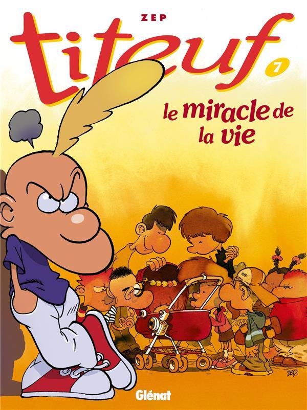 Titeuf t.7 ; le miracle de la vie