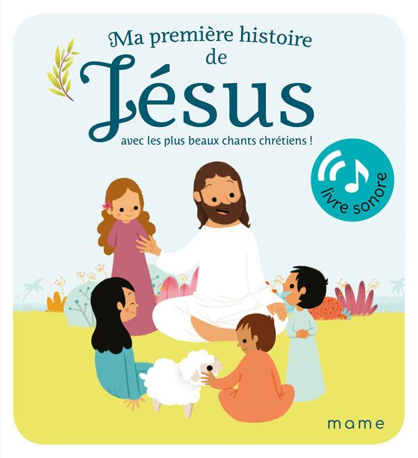 Ma première histoire de Jésus sonore