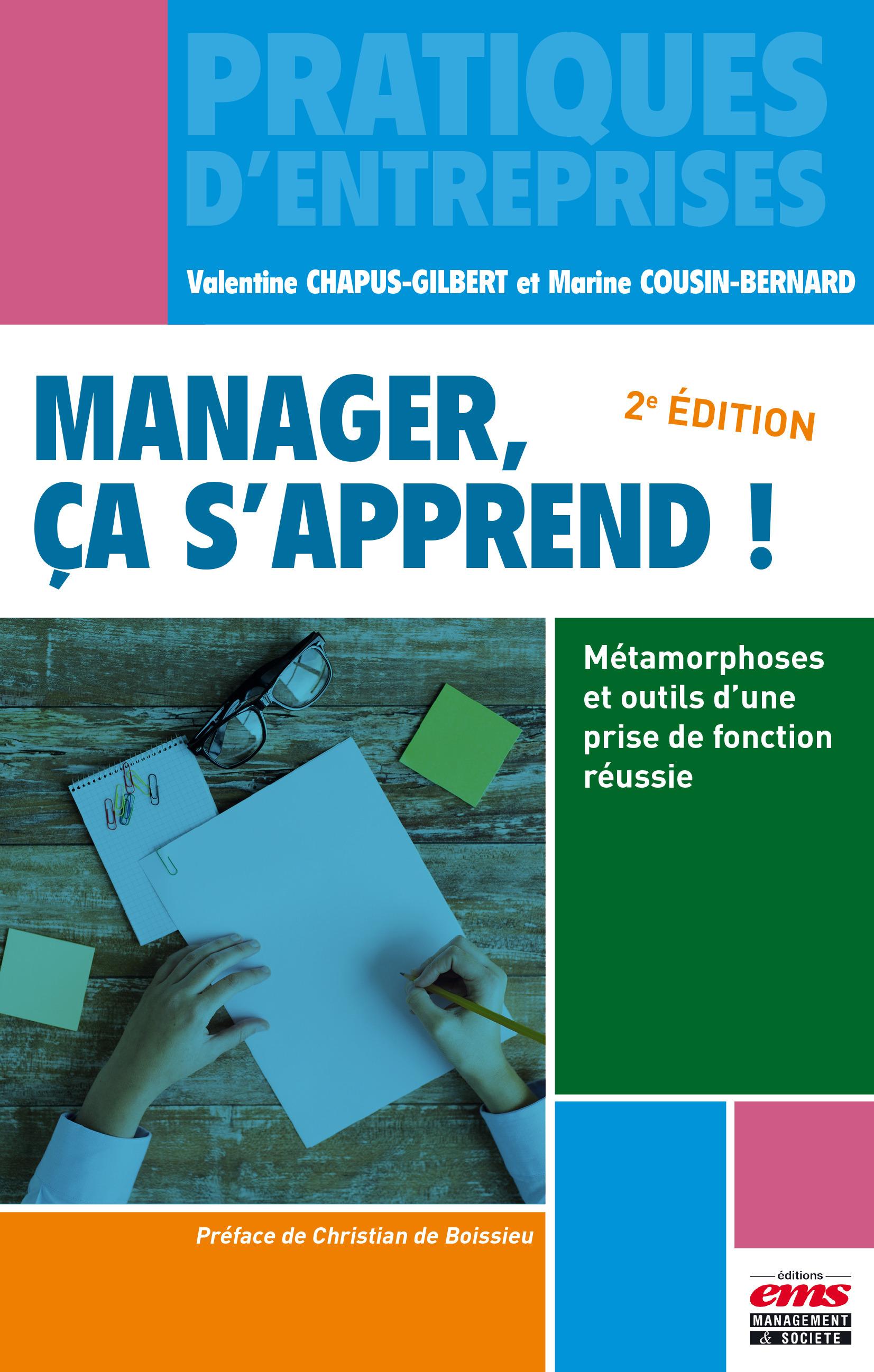 Manager, ça s'apprend ; métamorphoses et outils d'une prise de fonction réussie (2e édition)