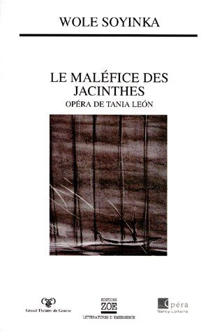 Le maléfice des jacinthes ; opéra de Tania León