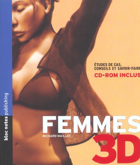 Femmes 3d ; etudes de cas, conseils et savoir-faire