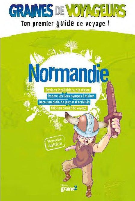 GRAINES DE VOYAGEURS ; Normandie