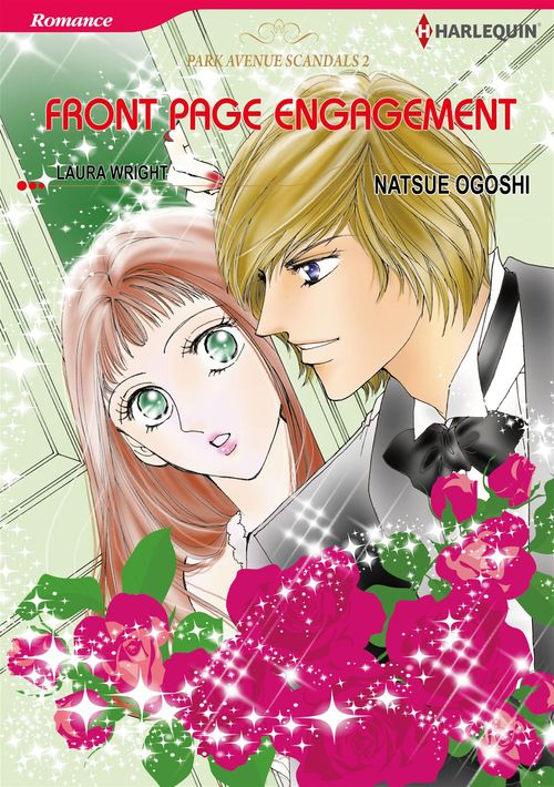 Vente EBooks : Harlequin Comics: Park Avenue Scandals : Front Page Engagement - Tome2  - Laura Wright  - Natsue Ogoshi
