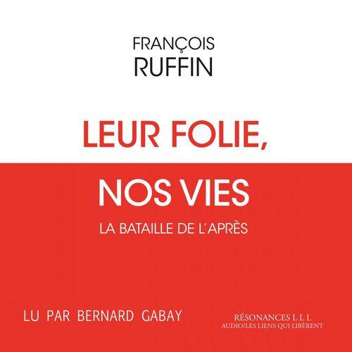 Vente AudioBook : Leur folie, nos vies  - François Ruffin