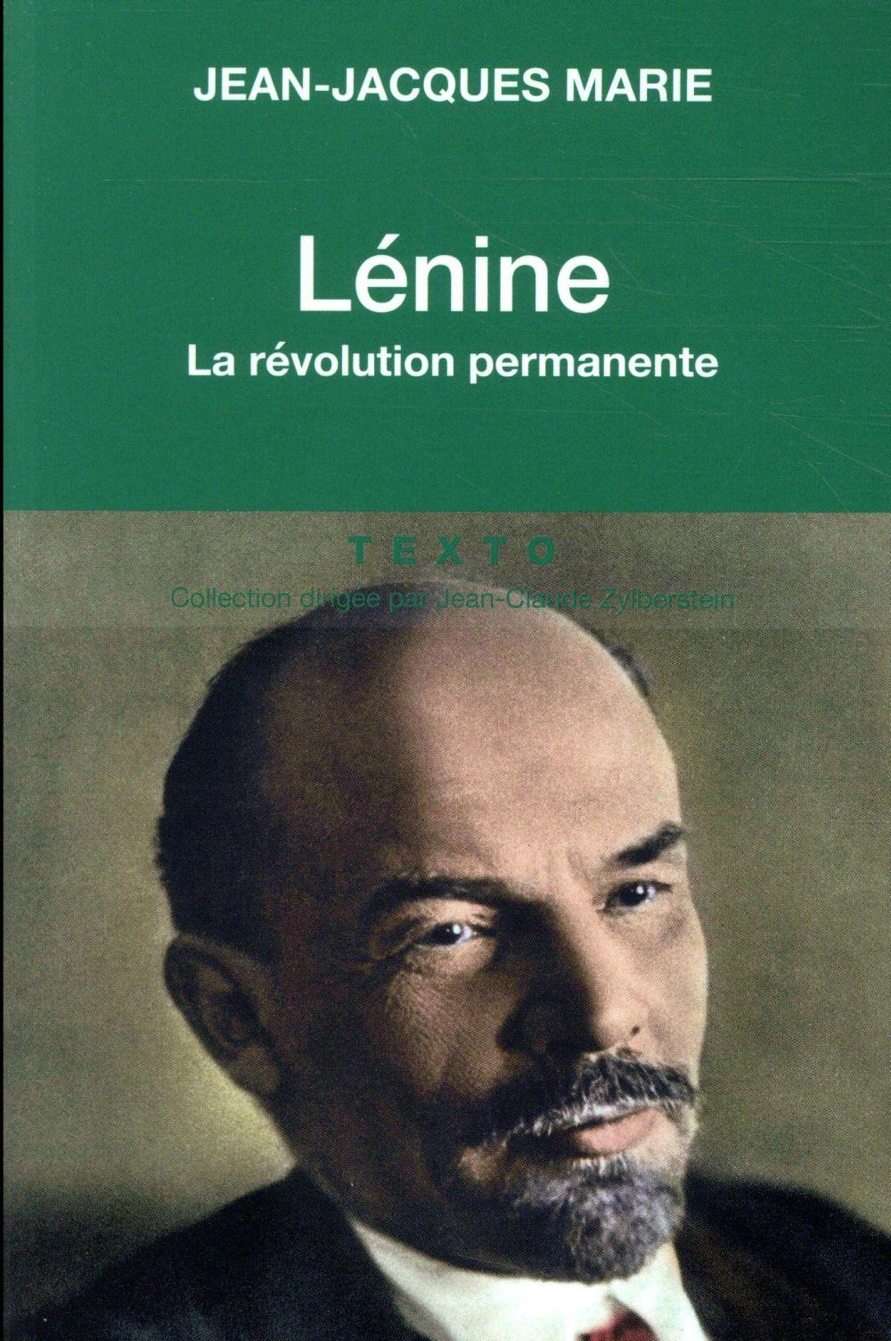 Lénine ; la révolution permanente