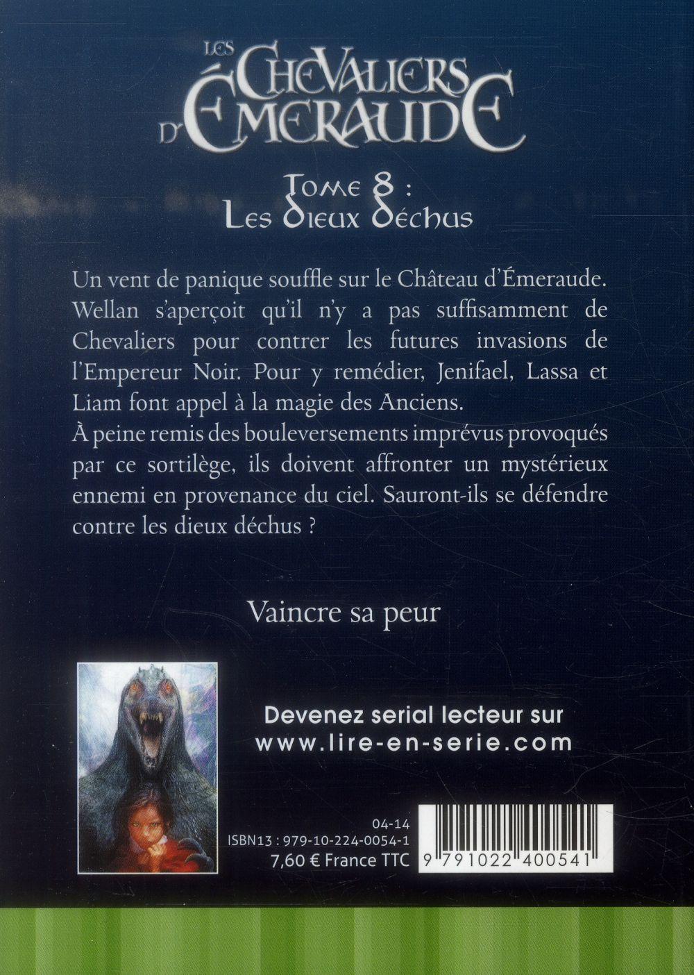 les chevaliers d'Emeraude t.8 ; les dieux déchus
