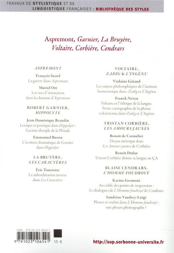 Styles, genres, auteurs T.19 ; Aspremont, Garnier, La Bruyère, Voltaire, Corbière, Cendrars