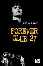Vente Livre Numérique : Forever Club 27  - Éric Fouassier