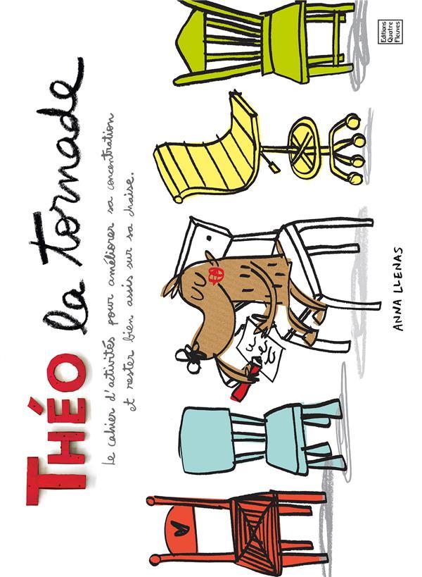 Théo la tornade ; le cahier d'activités pour améliorer sa concentration et rester bien assis sur sa chaise