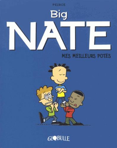 Big Nate T.2 ; mes meilleurs potes